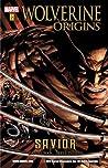 Wolverine: Origins, Volume 2: Savior