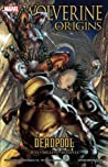 Wolverine: Origins, Volume 5: Deadpool
