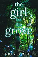 The Girl and the Grove