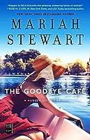The Goodbye Café (The Hudson Sisters, #3)