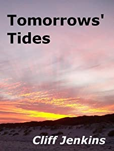 Tomorrows' Tides (The Tomorrows' Series Book 2)