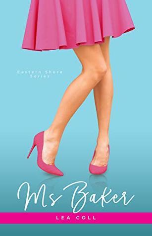 Ms Baker (Eastern Shore, #2)