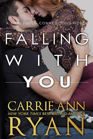 Falling With You (Fractured Connections, #3)