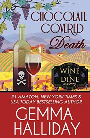 Chocolate Covered Death (Wine & Dine Mysteries #2)