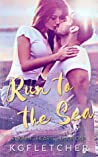 Run to the Sea (Reigning Hearts, #1)