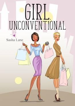 Girl, Unconventional (Girl, #3)