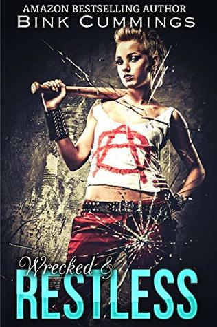 Wrecked & Restless  (Sacred Sinners MC- Texas Chapter #4)