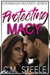 Protecting Macy (Cavanaugh Security, #1)
