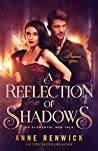 A Reflection of Shadows (Elemental Steampunk Tales, #3)