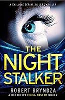 The Night Stalker (Detective Erika Foster, #2)