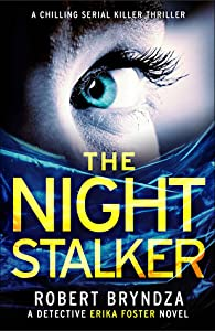 The Night Stalker (Detective Erika Foster #2)