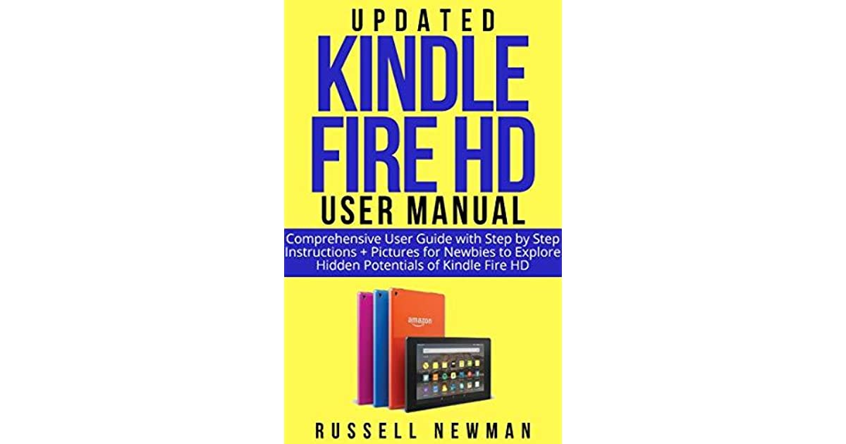 UPDATED KINDLE FIRE HD USER MANUAL : Comprehensive User
