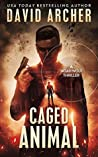 Caged Animal (Noah Wolf #15)