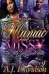 Maniac and Missy: Luvin' My Dirty South Hitta