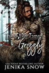 The BEARly Tamed Grizzly (Bear Clan #3)