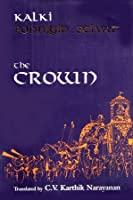 Ponniyin Selvan - The Crown