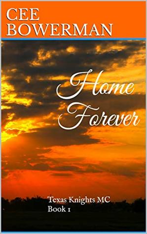 Home Forever by Cee Bowerman