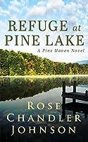 Refuge at Pine Lake (Pine Haven)