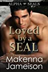 Loved by a SEAL (Alpha SEALs #7)
