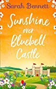 Sunshine Over Bluebell Castle (Bluebell Castle #2)