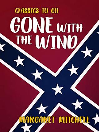 Gone with the Wind (Classics To Go)
