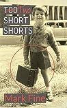 Two Short Shorts: Short Stories about Strangers in Strange Lands