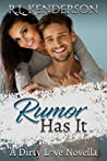 Rumor Has It (Dirty Love #0.5)