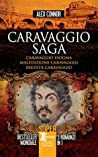 Caravaggio saga (Caravaggio Trilogy #1-3)