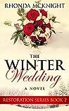 The Winter Wedding (Restoration Series Book 2)