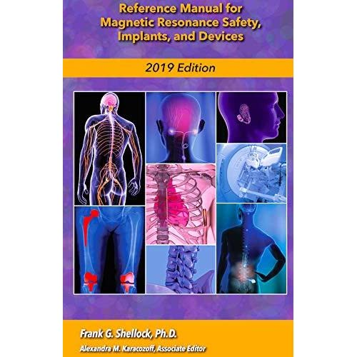 Reference Manual for Magnetic Resonance Safety, Implants