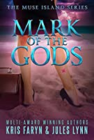 Mark of the Gods (Muse Island Series Book 1)
