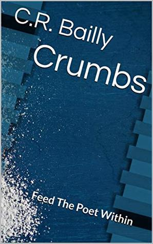 CRuMBs: Feed The Poet Within