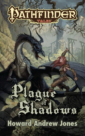 Plague of Shadows (Pathfinder Tales)