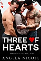 Three of Hearts (Mastered Hearts Book 5)
