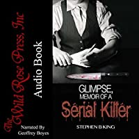 Glimpse, Memoir of a Serial Killer
