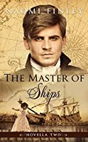The Master of Ships: Charles's Story (The Livingston Legacy, #2.2)