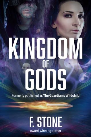 Kingdom of Gods by F. Stone