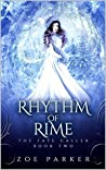 Rhythm of Rime (The Fate Caller #2)
