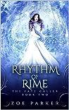 Rhythm of Rime (The Fate Caller, #2)