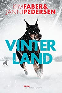 Vinterland (Martin Juncker-krim, #1)