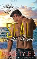 SEAL to the Rescue (SEALs of Coronado, #6)