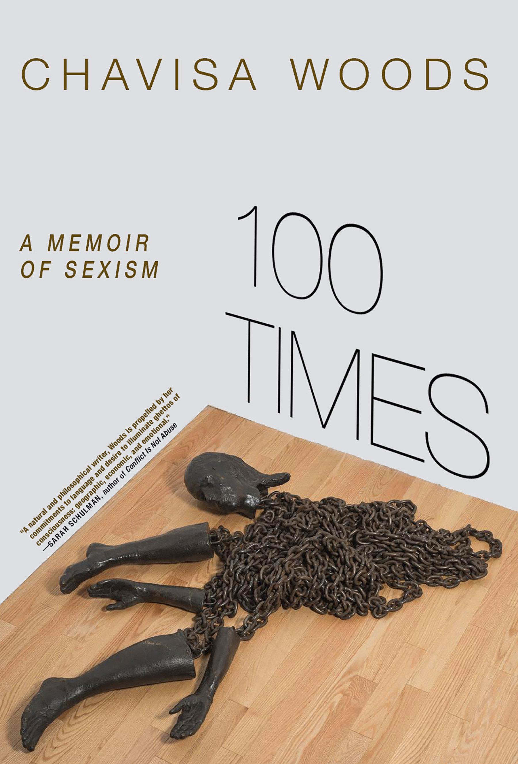 100 Times: A Memoir of Sexism