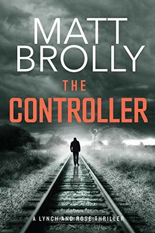 The Controller (Lynch and Rose #1)