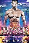 Dragon's Royal Guard (Dragons Of Charok: Shifters Between Worlds)