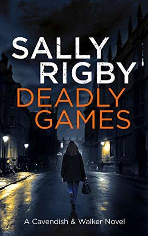 Deadly Games by Sally Rigby
