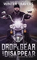 Drop a Gear and Disappear (Kings of Vengeance MC)
