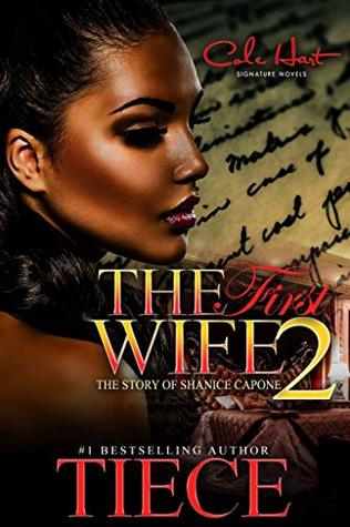 The First Wife 2: An Urban Fiction Romance