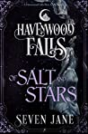 Of Salt and Stars (Havenwood Falls #24)