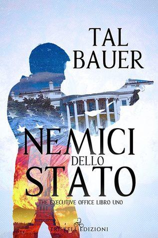 Nemici dello Stato (The Executive Office #1)