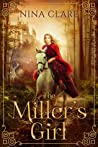 The Miller's Girl: A Rumpelstiltskin Fairy Tale